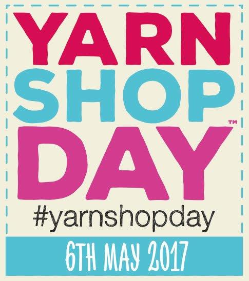 Yarn Shop Day 6th May 2017